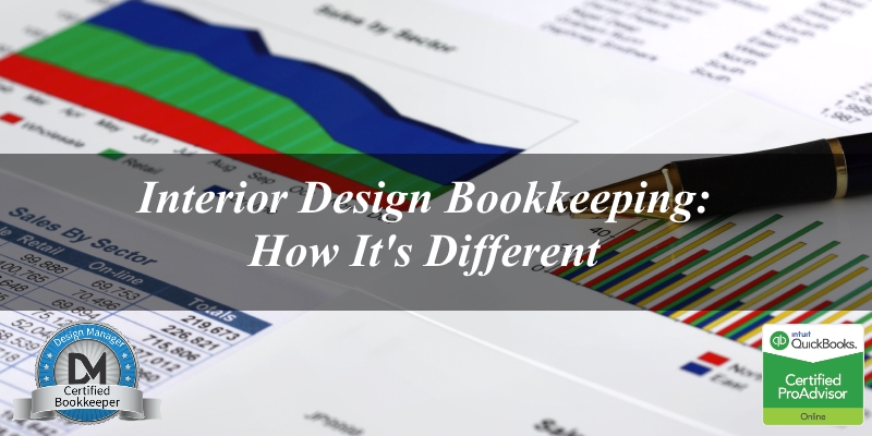 Interior Design Bookkeeping How Its Different